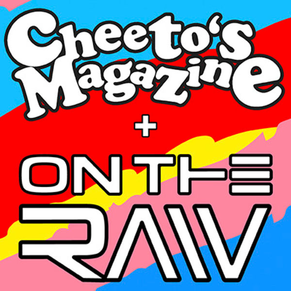 Gig Reviews: On The Raw / Cheeto's Magazine