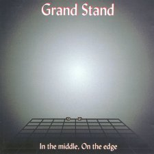 Grand Stand - In the Middle on the Edge