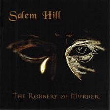 Salem Hill - The Robbery of Murder