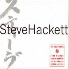 Steve Hackett and Friends - The Tokyo Tapes