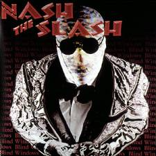 Nash the Slash - Blind Windows