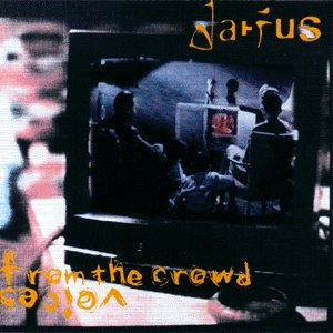 Darius - Voices From The Crowd