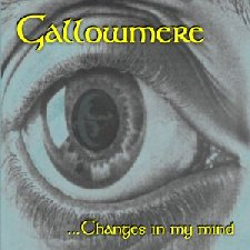 Gallowmere - ...Changes In My Mind