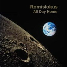 Romislokus - All Day Home