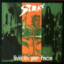 Stray - Live: In Yer Face