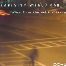 Infinity Minus One - Tales From The Mobius Strip