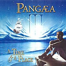 Pangaea – A Time And A Place