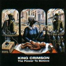 King Crimson - The Power to Believe