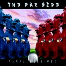 The Far Side - Parallelbiped