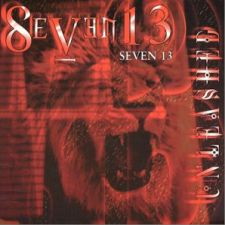 Seven 13 - Unleashed