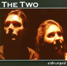 The Two - Estranged