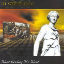 Elsesphere - Blind Leading The Blind
