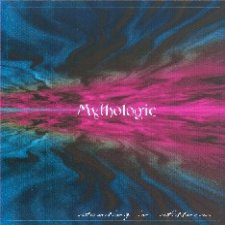 Mythologic - Standing In Stillness