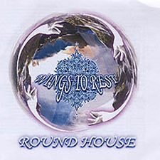 Round House - Wings To Rest