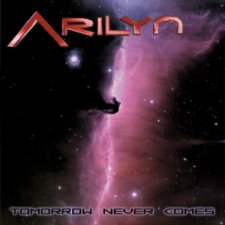 Arilyn - Tomorrow Never Comes