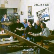 Caravan - The Unauthorised Breakfast Item