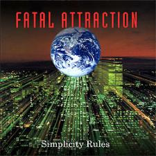 Fatal Attraction - Simplicity Rules