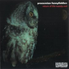 Procosmian Fannyfiddlers – Return Of The Sweaty Owl