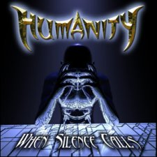 Humanity - When Silence Calls