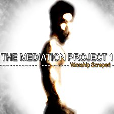 Guillaume Cazenave - The Mediation Project 1: Worship Scraped