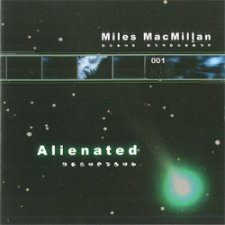 Miles MacMillan - Alienated