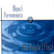 Object Permanence - The Ripple Effect