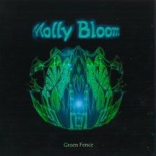 Molly Bloom - Green Fence