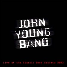 John Young Band - Live at the Classic Rock Society 2003