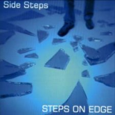 Side Steps - Steps On Edge