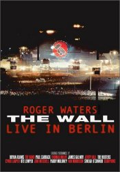 Roger Waters - The Wall : Live in Berlin