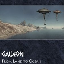 Galleon - From Land To Ocean