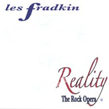 Les Fradkin - Reality The Rock Opera
