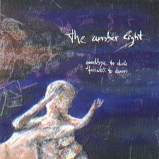 The Amber Light - Goodbye to Dusk, Farewell to Dawn