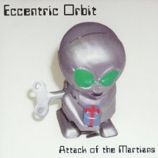 Eccentric Orbit - Attack Of The Martians