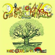 Daevid Allen & Mother Gong – The Owl And The Tree