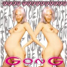 Gong – Acid Motherhood