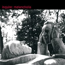 Inquire - Melancholia