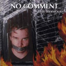 Billy Sherwood - No Comment
