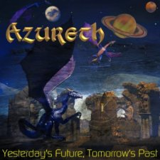 Azureth - Yesterday's Future, Tomorrow's Past