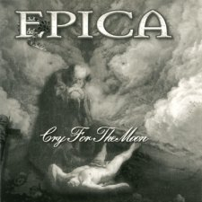 Epica - Cry For The Moon Single