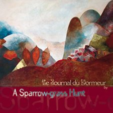 A Sparrow-grass Hunt – Le Journal du Dormeur