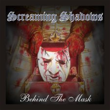Screaming Shadows - Behind The Mask