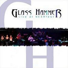 Glass Hammer - Live At NEARfest