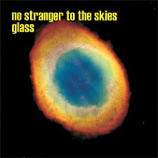 Glass - No Stranger To The Skies