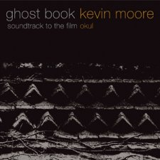 Kevin Moore - Ghost Book