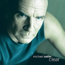 Michael Sadler - Clear
