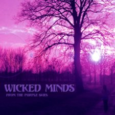 Wicked Minds - From The Purple Skies