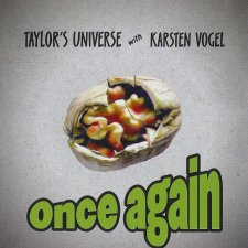 Taylor's Universe with Karsten Vogel - Once Again