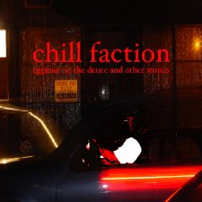 Chill Faction - Eggman On The Deuce And Other Stories