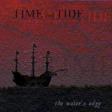 Time And Tide - The Water's Edge